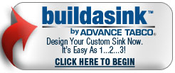 Advance Tabco - Design your own custom Sink with Advance Tabco's Build A Sink Program. It's as easy as 1-2-3!