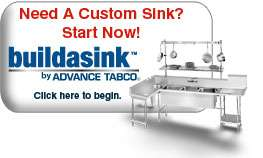 Design your own custom Sink with Advance Tabco's Build A Sink Program. It's as easy as 1-2-3!
